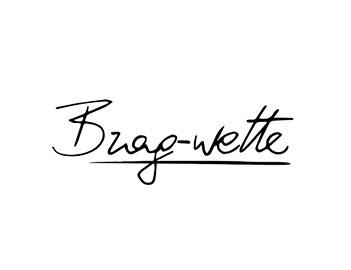 Brag-wette