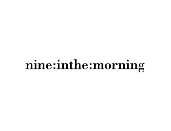 Nine in the Morning